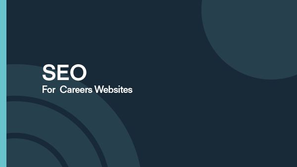 SEO for Careers Websites